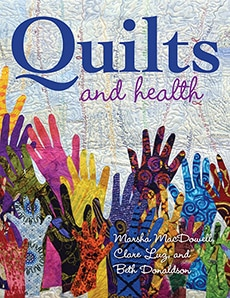 Radiant Light in Quilts and Health book cover by Marsha MacDowell, clare Luz and Beth Donaldson doris lovadina-lee